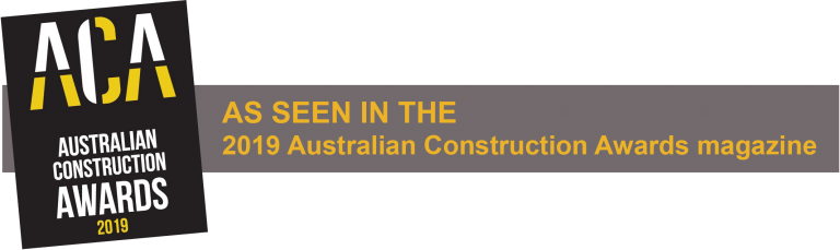 As Seen in Australian Construction Awards 2019